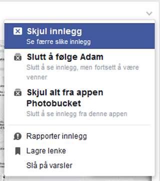 f054c1a4 Klikk på den lille haken øverst i høyre hjørne på alle Facebook-innlegg for  å