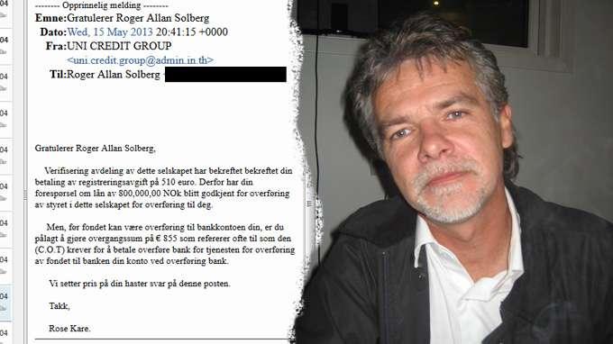 eb3555a1 Hver gang Roger Allan Solberg trodde han skulle få pengene han hadde lånt,  kom det